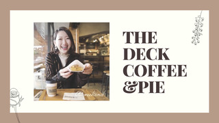 【OLの休日】サクサクパイが絶品!「THE DECK COFFEE&PIE」