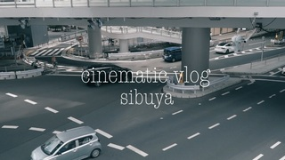 Cinematic vlog | shibuya