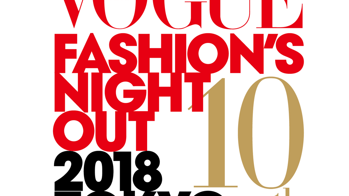 VOGUE FASHION'S NIGHT OUT 2018 TOKYO